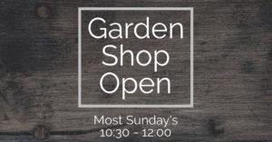 Garden Shop open